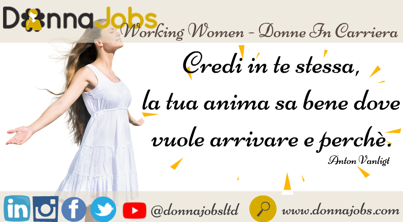 DonnaJobs: Credi in Te